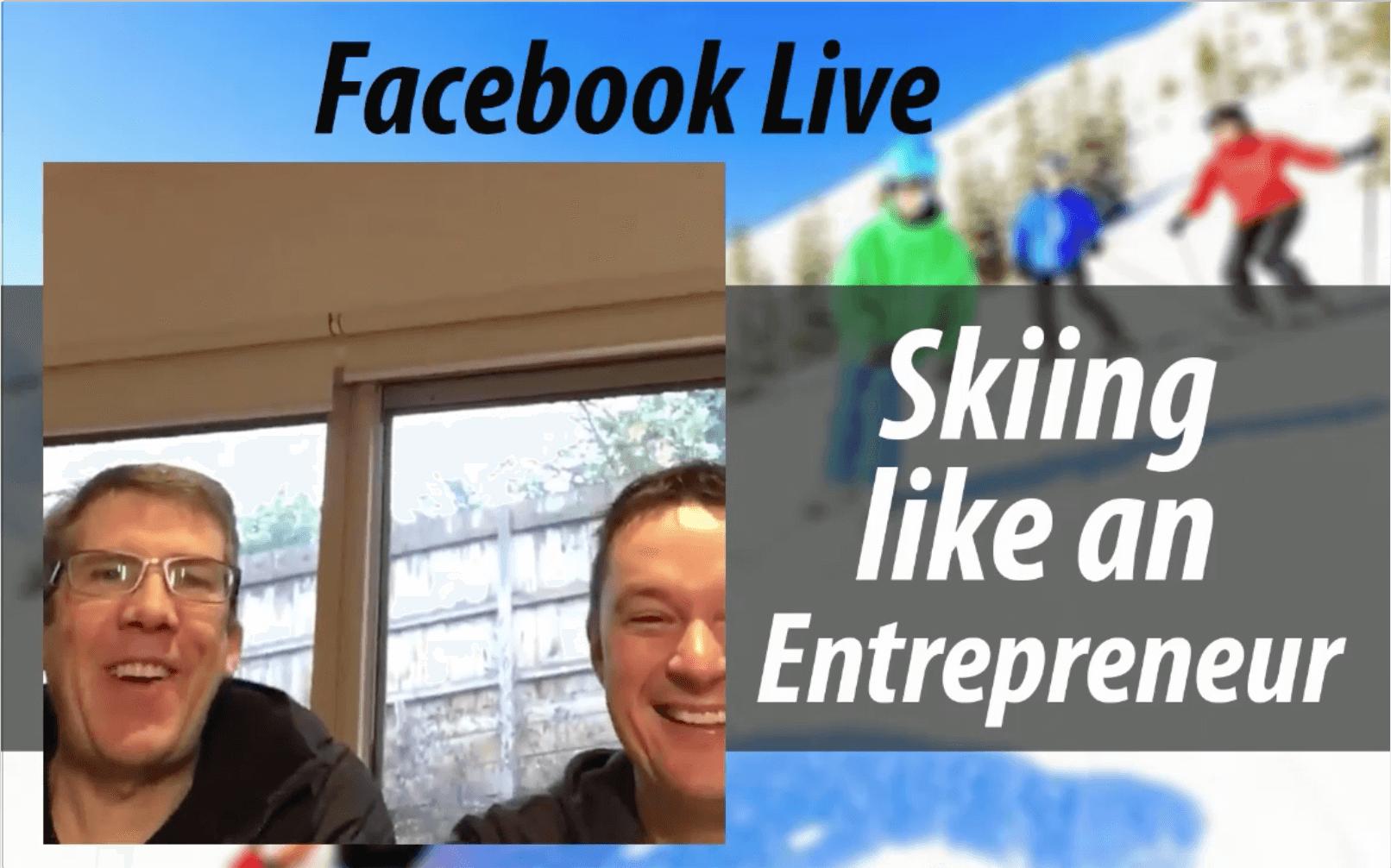 Skiing like an Entrepreneur