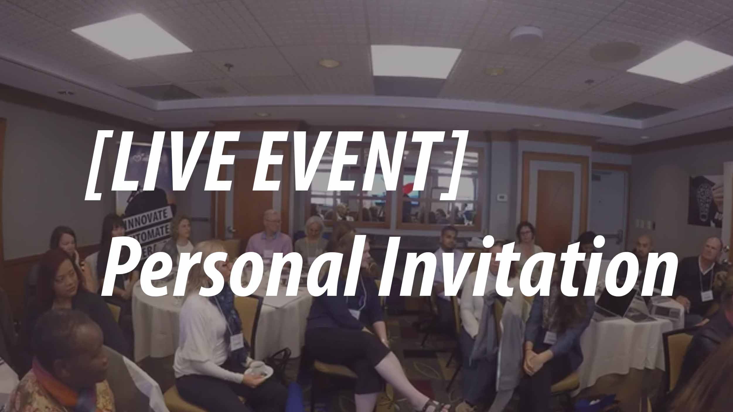 [LIVE EVENT] Personal Invitation